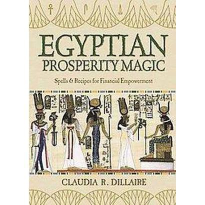 Egyptian Prosperity Magic (Paperback)