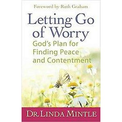 Letting Go of Worry (Paperback)