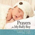 Prayers for My Baby Boy (Gift) (Hardcover)
