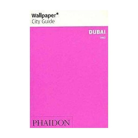 Wallpaper City Guide Dubai 2012 (Revised / Updated) (Paperback)