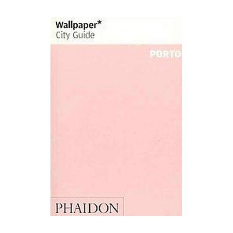 Wallpaper City Guide Porto (Thumbed) (Paperback)
