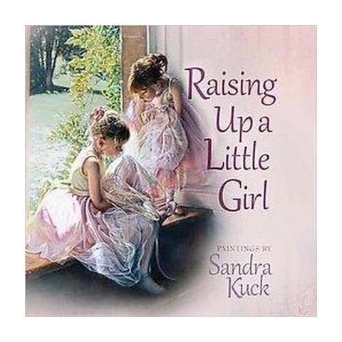 Raising Up a Little Girl (Hardcover)