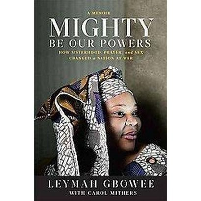 Mighty Be Our Powers (Hardcover)