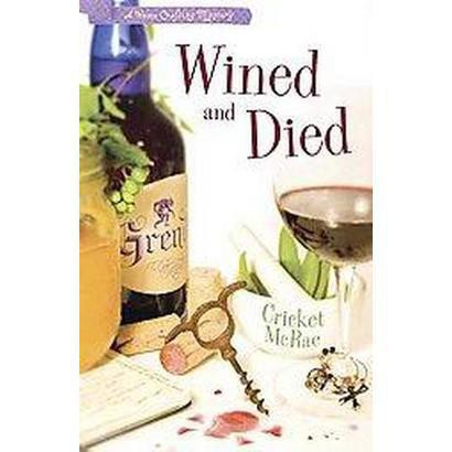 Wined and Died (Paperback)