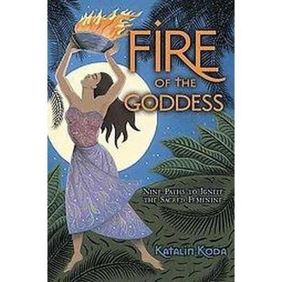 Fire of the Goddess (Paperback)