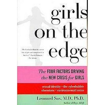 Girls on the Edge (Reprint) (Paperback)