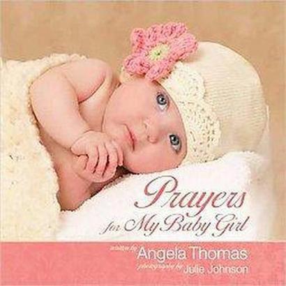 Prayers for My Baby Girl (Gift) (Hardcover)