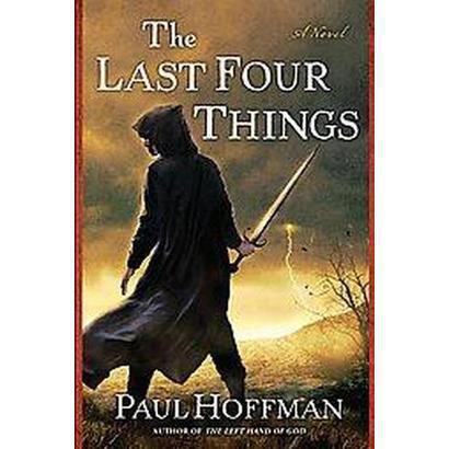 The Last Four Things (Hardcover)