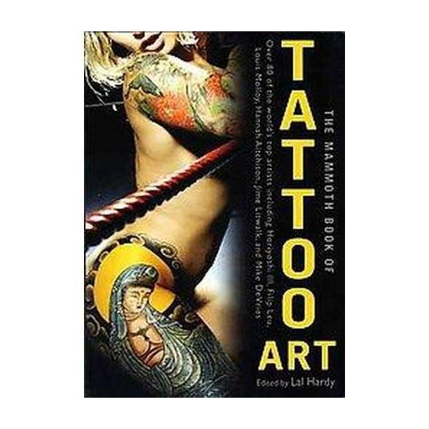 The Mammoth Book of Tattoo Art (Paperback)
