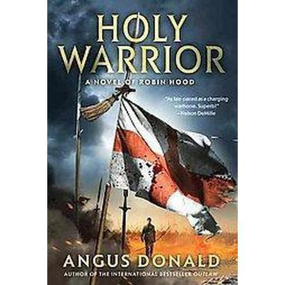 Holy Warrior (Reprint) (Paperback)