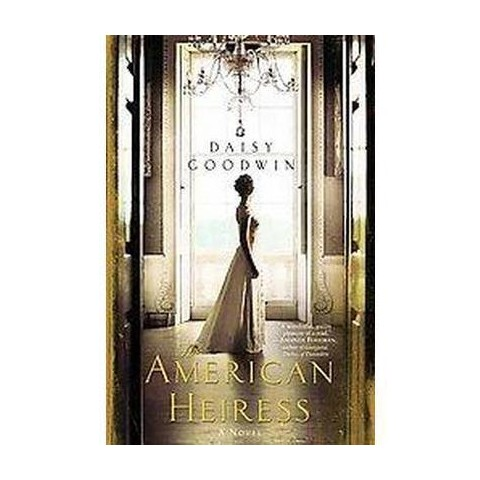 The American Heiress (Hardcover)