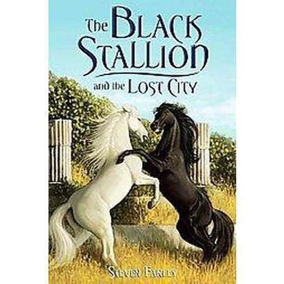 The Black Stallion and the Lost City (Hardcover)
