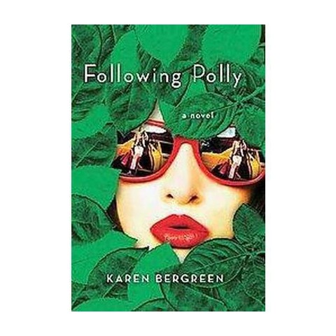 Following Polly (Reprint) (Paperback)