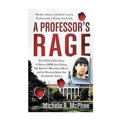 A Professor's Rage (Paperback)
