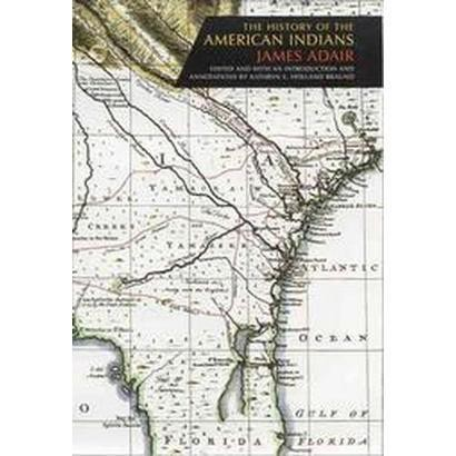 The History Of The American Indians (Hardcover)