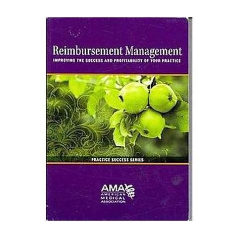 Reimbursement Management (Paperback)