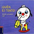 Quien es Tento? / Who is Tento? (Illustrated) (Board)