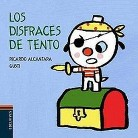 Los disfraces de Tento / The Costumes of Tento (Illustrated) (Board)