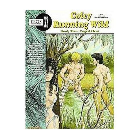 Coley Running Wild 2 (Paperback)