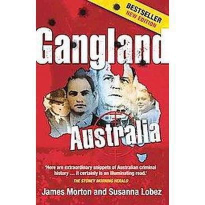 Gangland Australia (Reprint) (Paperback)