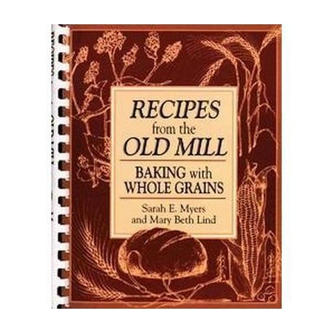 Recipes From The Old Mill (Paperback)