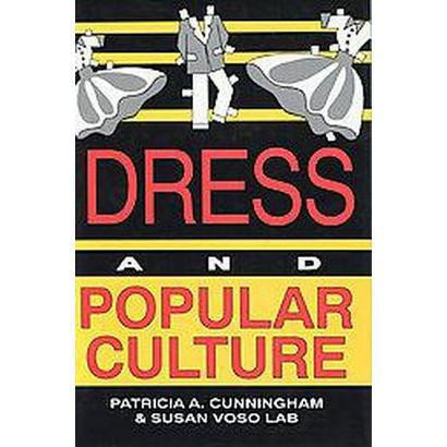 Dress and Popular Culture (Hardcover)