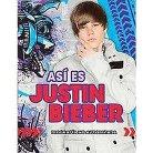 Asi es Justin Bieber / Justin Bieber Uncovered (Translation) (Paperback)