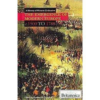 The Emergence of Modern Europe (Hardcover)
