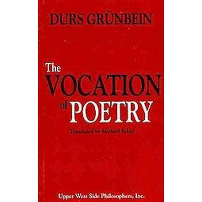 The Vocation of Poetry (Paperback)