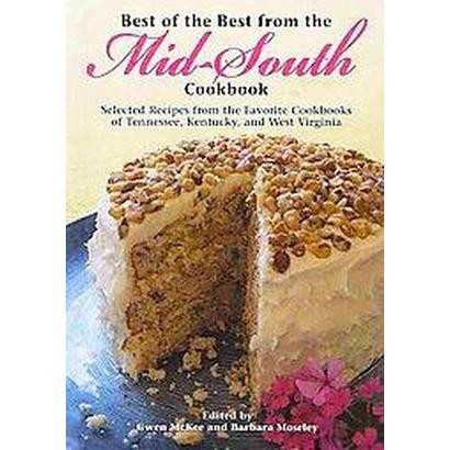 Best of the Best from the Mid-South Cookbook (Paperback)