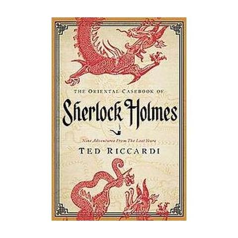 The Oriental Casebook of Sherlock Holmes (Reprint) (Paperback)