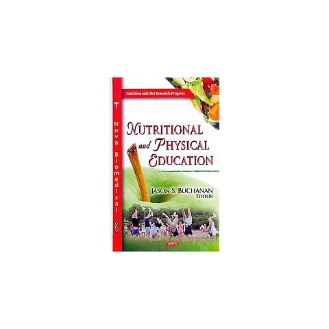 Nutritional and Physical Education (Hardcover)