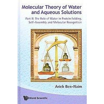 Molecular Theory of Water and Aqueous Solutions (Hardcover)