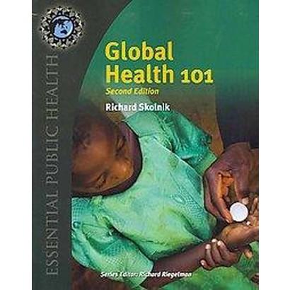 Global Health 101 (Paperback)