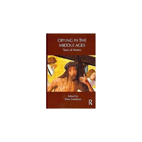 Crying in the Middle Ages (Hardcover)