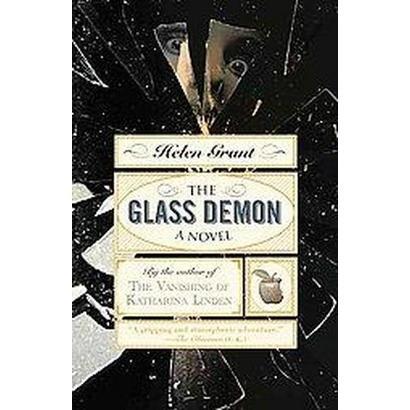 The Glass Demon (Paperback)