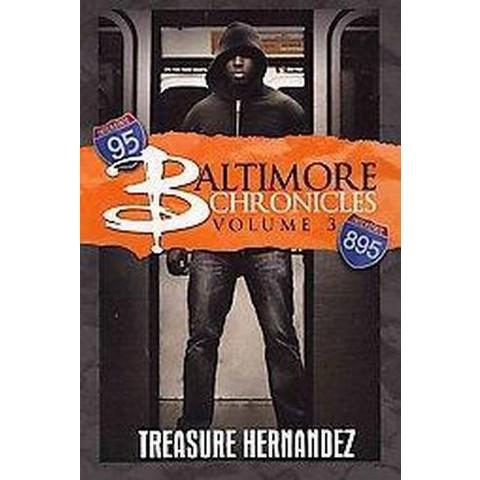 Baltimore Chronicles (3) (Original) (Paperback)