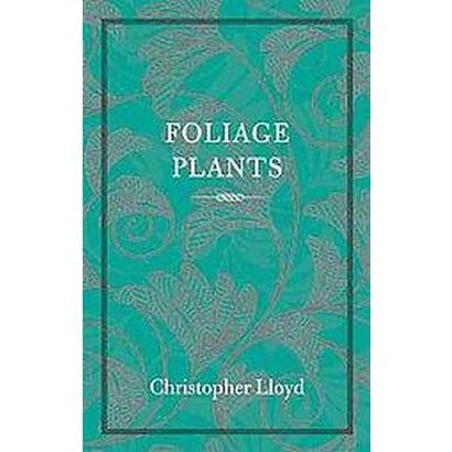 Foliage Plants (Paperback)