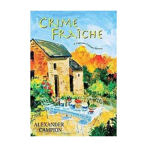 Crime Fraiche (Hardcover)