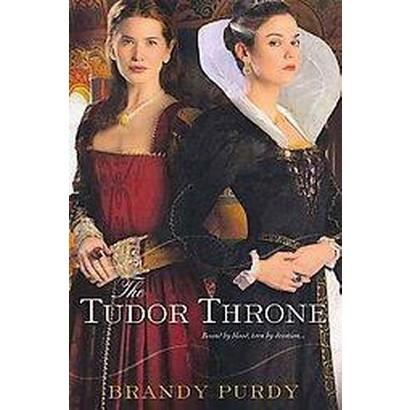 The Tudor Throne (Paperback)