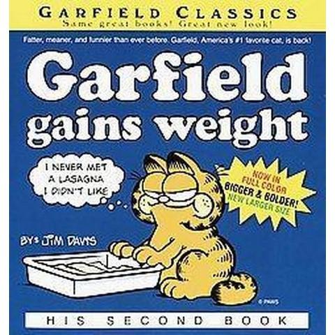 Garfield Gains Weight (Paperback)
