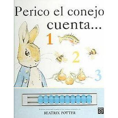 Perico, El Conejo Cuento / Peter Rabbit Counts...1,2,3 (Translation) (Board)