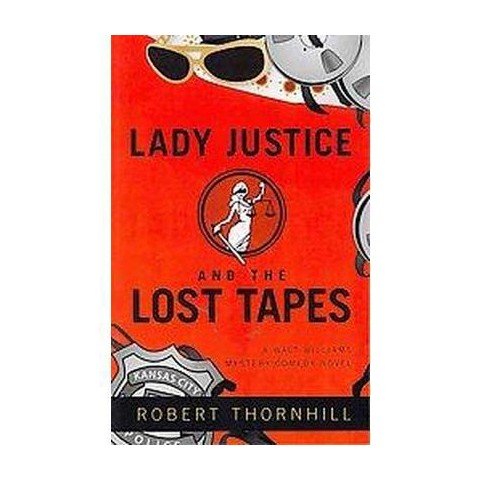 Lady Justice and the Lost Tapes (Paperback)