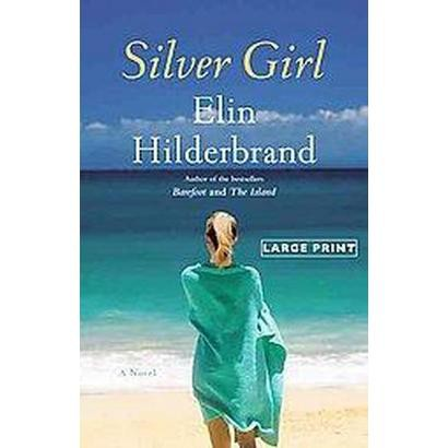 Silver Girl (Large Print) (Hardcover)