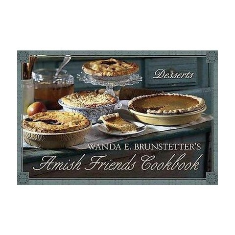Wanda E. Brunstetter's Amish Friends Cookbook (Hardcover)