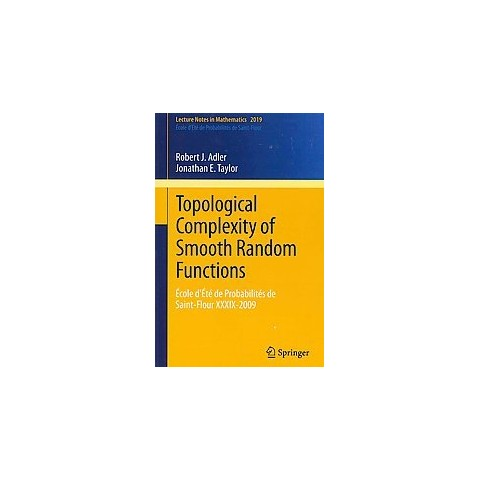 Topological Complexity of Smooth Random Functions (Paperback)