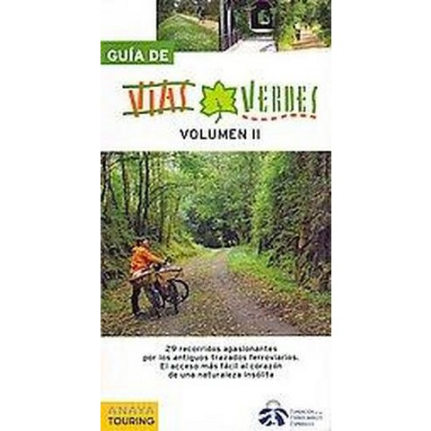 Guia de vias verdes / Greenways Guide (2) (Illustrated) (Paperback)