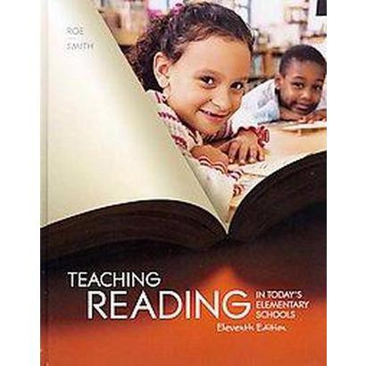 Teaching Reading in Today's Elementary Schools (Hardcover)