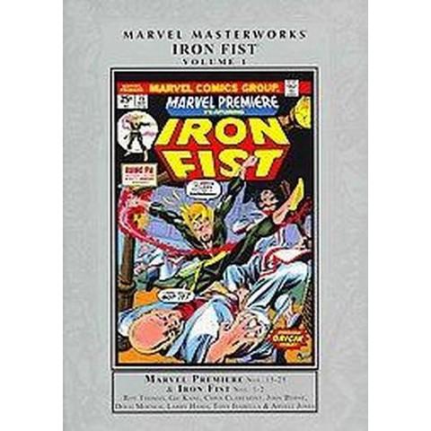 Marvel Masterworks: Iron Fist 1 (Hardcover)