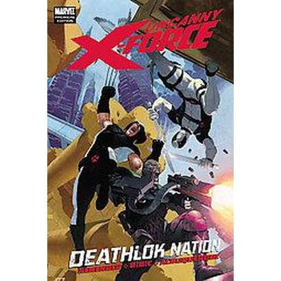 Uncanny X-force (Hardcover)